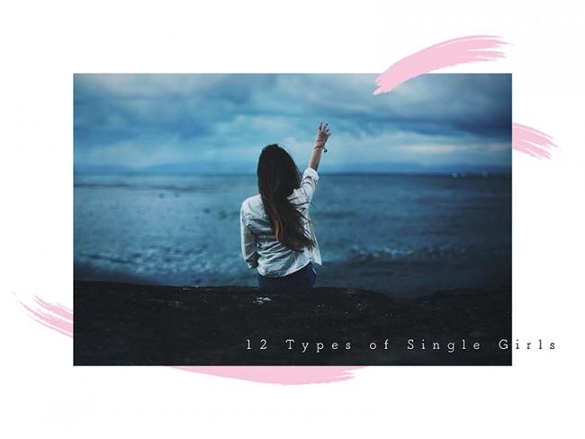 12 Types of Single Girls:12個單身女性類型,你是哪一種呢? 5