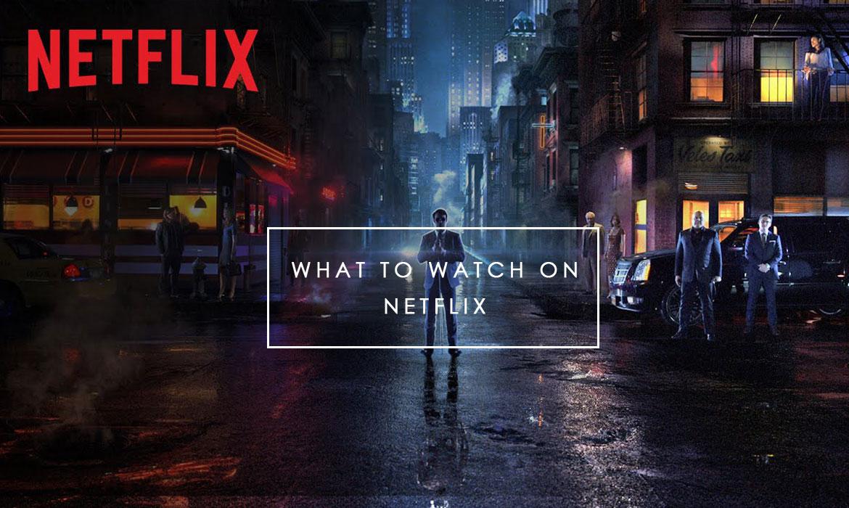 What To Watch On Netflix: Netflix強勢進軍港台!記下必看清單週末來追劇吧! ‧ A Day Magazine