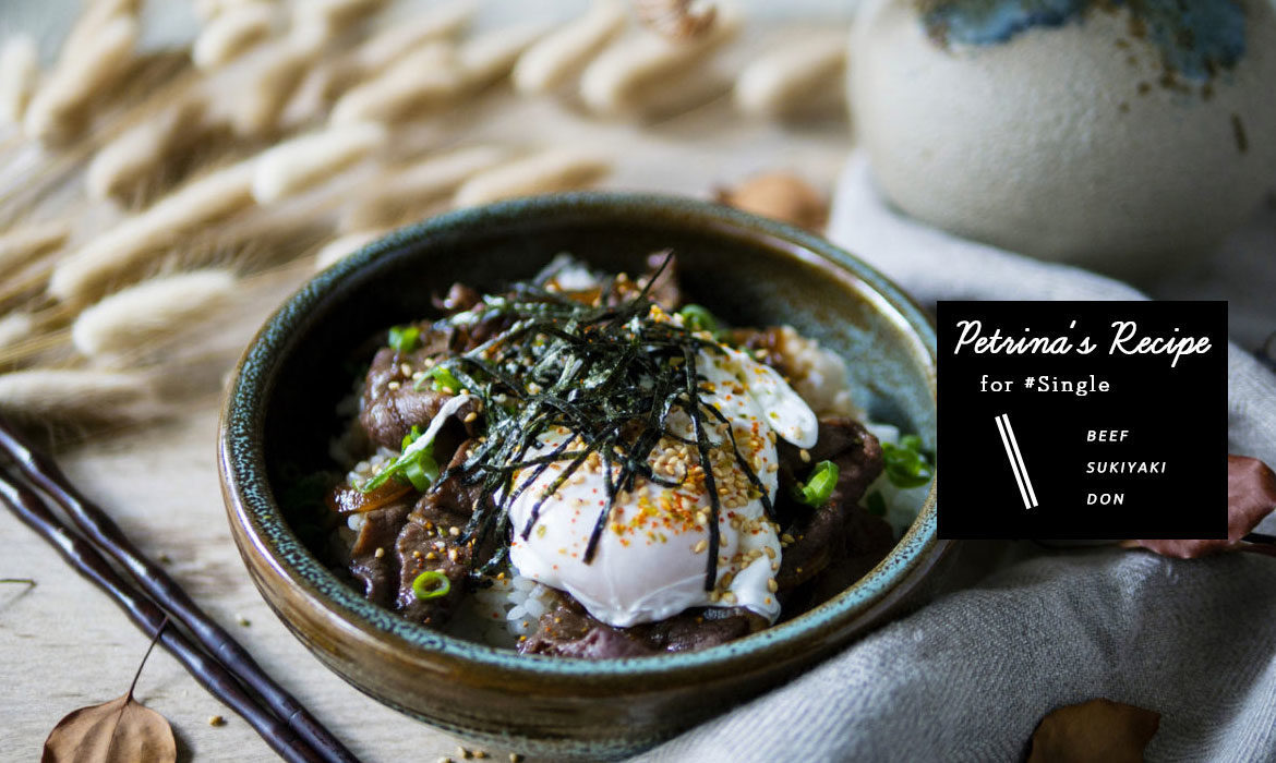 A Day Recipes for #Single:一個人開伙的快手料理 – 壽喜燒牛丼飯