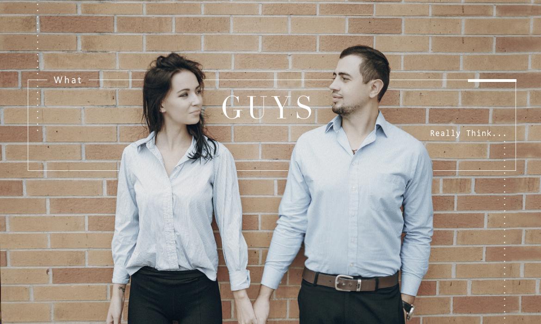 What Guys Really Think:認真看待還是只能玩玩,男人用這幾點默默分類