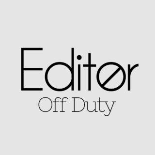 Editor Off Duty