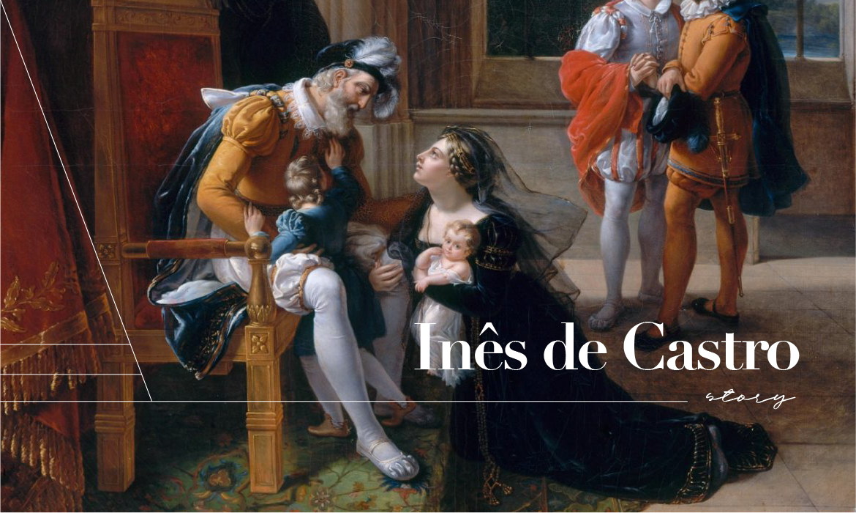 Inês de Castro:葡萄牙國王愛上妻子侍女,悲劇結局既恐怖又浪漫